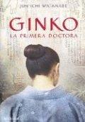 Ginko: La primera doctora