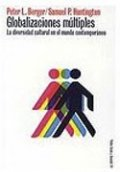 Globalizaciones múltiples: La diversidad cultural en el mundo contemporáneo