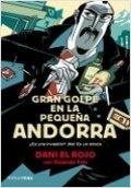 Gran golpe en la pequeña Andorra