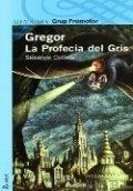 Gregor: La profecía del gris