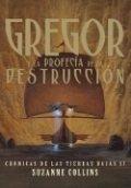 Gregor y la profecía de la destrucción