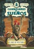 Guardianes de sueños 2. El baile del sonámbulo