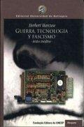 Guerra, tecnología y fascismo. Textos inéditos