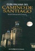 Guía pagana del Camino de Santiago