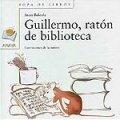 Guillermo, ratón de biblioteca