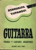 Guitarra - Poemas y cantares argentinos