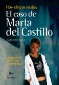 Hay chicos malos. El caso de Marta del Castillo