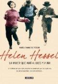 Helen Hessel, la mujer que amó a Jules y a Jim