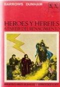 Héroes y herejes II. A partir del Renacimiento