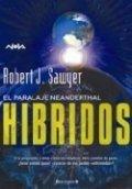 Híbridos: El paralaje neanderthal