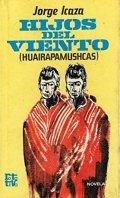 Hijos del viento (Huairapamushcas)