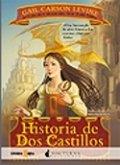 Historia de Dos Castillos