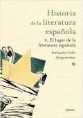 Historia de la literatura española 9. El lugar de la literatura española