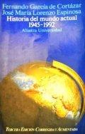 Historia del mundo actual, 1945 -1992