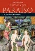 Historia del paraíso 1. El jardín de las delicias