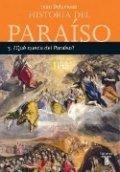 Historia del paraíso 3. ¿Qué queda del paraíso?