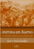 Historia del Rastro: los orígenes del mercado popular de Madrid, 1740-1905