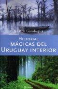 Historia mágicas del Uruguay interior