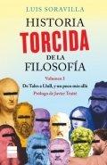 Historia torcida de la filosofía. Volumen 1