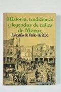 Historia, tradiciones y leyendas de las calles de México