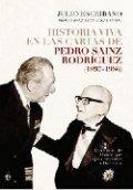 Historia viva en las cartas de Pedro Sainz Rodríguez (1897-1986)
