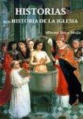 Historias de la Historia de la Iglesia