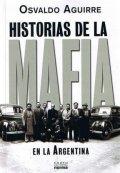 Historias de la mafia en la Argentina
