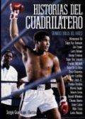 Historias del cuadrilátero: Los grandes ídolos del boxeo
