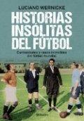 Historias insólitas del fútbol