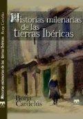 Historias milenarias de las tierras ibéricas