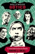Hollywood gótico: la enrevesada historia de Drácula