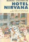 Hotel Nirvana. La vuelta a Europa por los hoteles míticos y sus historias