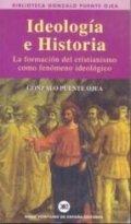 Ideología e Historia. La formación del cristianismo como fenómeno ideológico