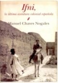 Ifni. la última aventura colonial española