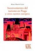 Inconvenientes del turismo en Praga y otros cuentos europeos