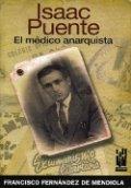 Isaac Puente. El médico anarquista
