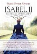 Isabel II. Melodía de un recuerdo