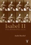 Isabel II. Una biografía (1830-1904)