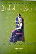 Isabel, la reina: El tiempo de la siembra