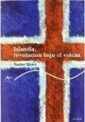 Islandia: Revolución bajo el volcán