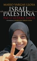 Israel Palestina, Paz o Guerra Santa