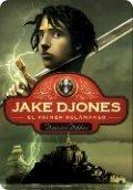 Jake Djones. El primer relámpago