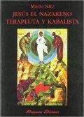 Jesús el Nazareno. Terapeuta y kabalista