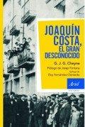 Joaquín Costa, el gran desconocido