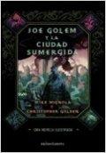 Joe Golem y la ciudad sumergida