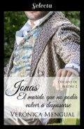 Jonas, el marido que no podía volver a desposarse