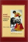 José Tomás. Torero de silencio