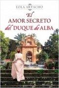 Josefina Perrier: El amor secreto del Duque de Alba