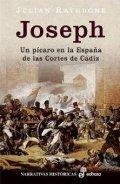 Joseph. Un pícaro en la España de las Cortes de Cádiz