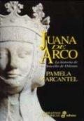 Juana de Arco. La doncella de Orleans